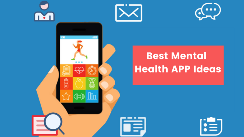 Top 7 Mental Health APP Ideas