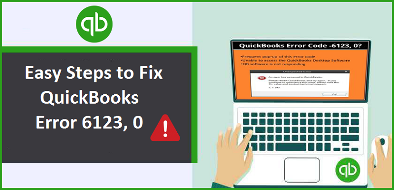 How To Resolve QuickBooks Error 6123