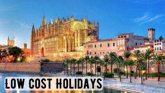 Low Cost Holidays Brings Destinations Nearer and Budgets Affordable