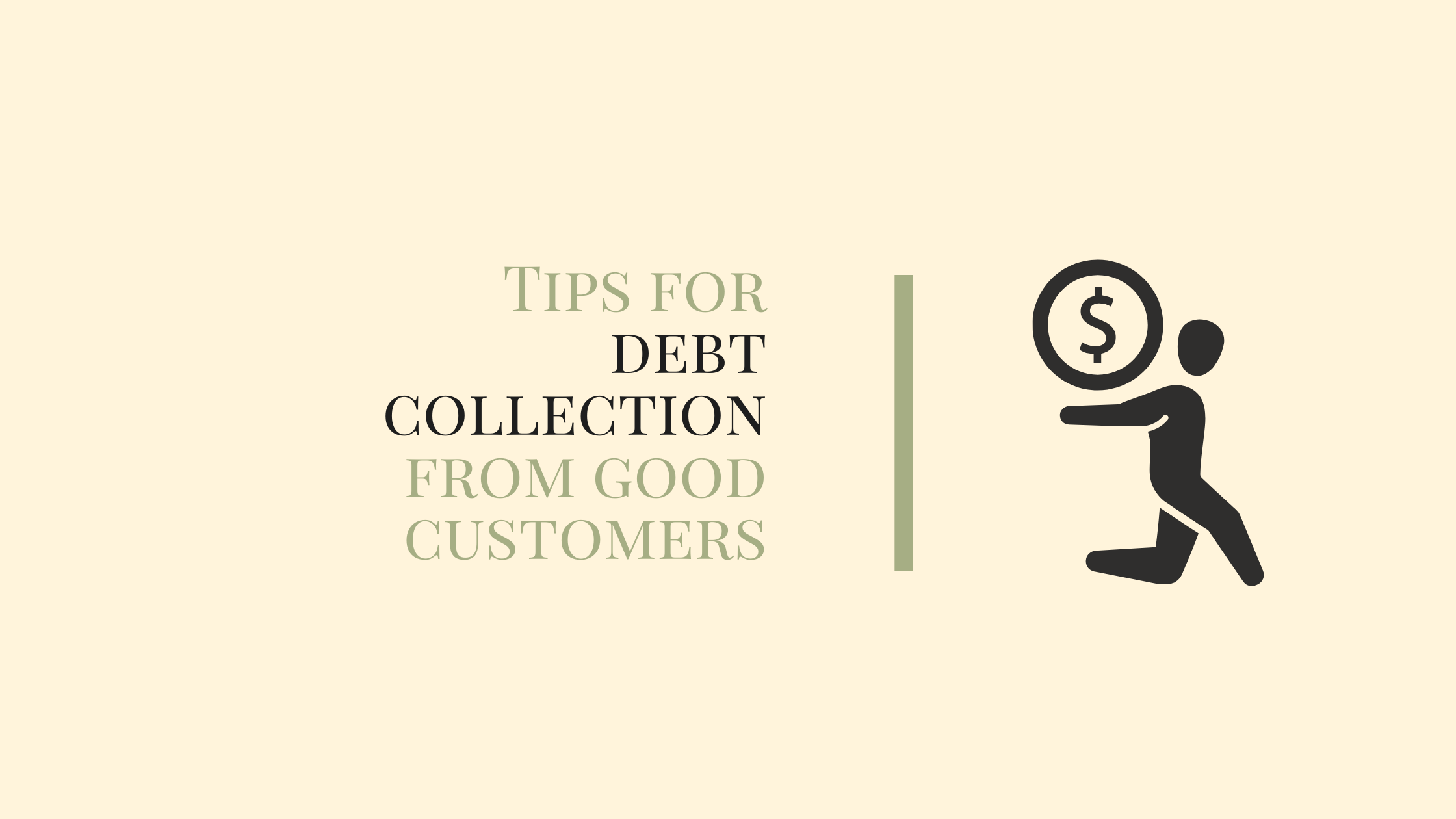 Tips for Debt Collection From Good Customers
