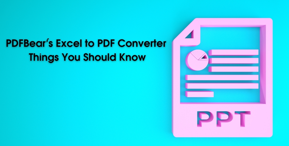 PDFBear's Excel to PDF Converter