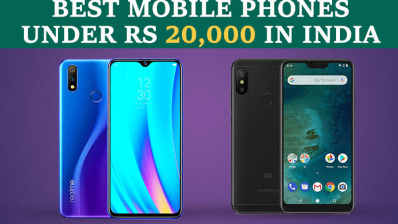 Top 5 Best Mobile Phones Under 20000